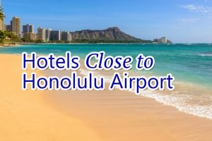hotels close to Honolulu airport, Hawaii cover