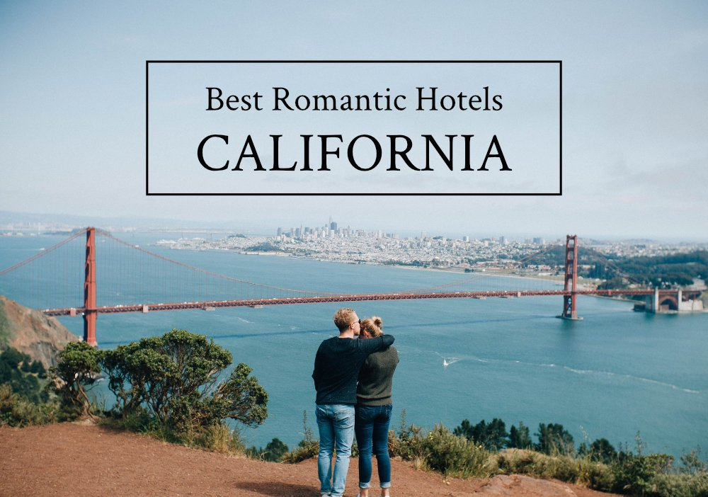 Best romantic hotels in CALIFORNIA Photo by Andre Tan on Unsplash