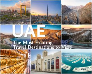 The Most Exciting (And Exclusive) UAE Travel Destinations to Visit2