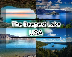 THE DEEPEST LAKE IN USA