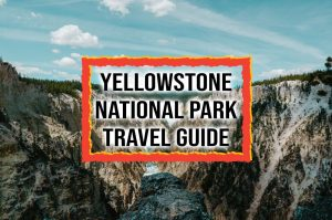 yellowstone nationalpark travel guide cove Photo by Tevin Trinh on Unsplash