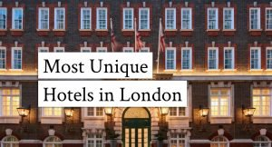 Most Unique Hotels in London