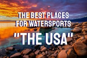 best places for watersports in the USA